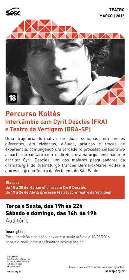 Percurso Koltès SESC Santos